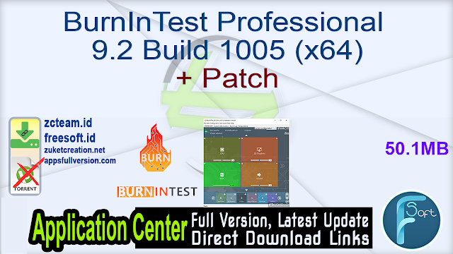 BurnInTest Professional 9.2 Build 1005 (x64) + Patch_ ZcTeam.id