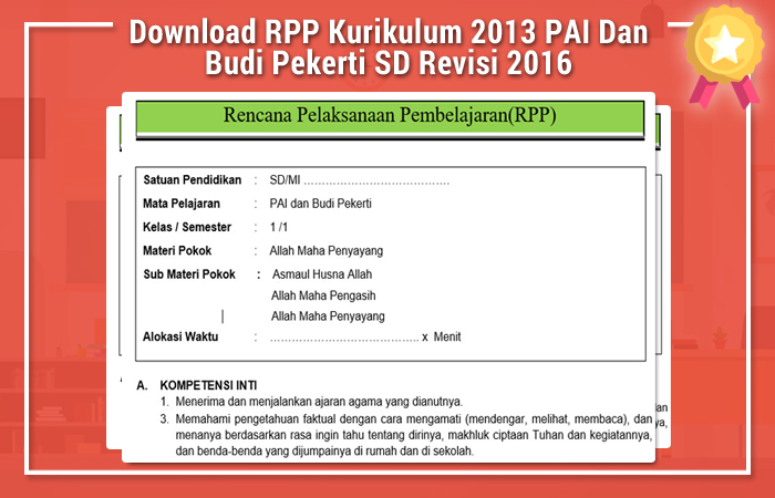 Download RPP Kurikulum 2013 PAI Dan Budi Pekerti SD Revisi 2016