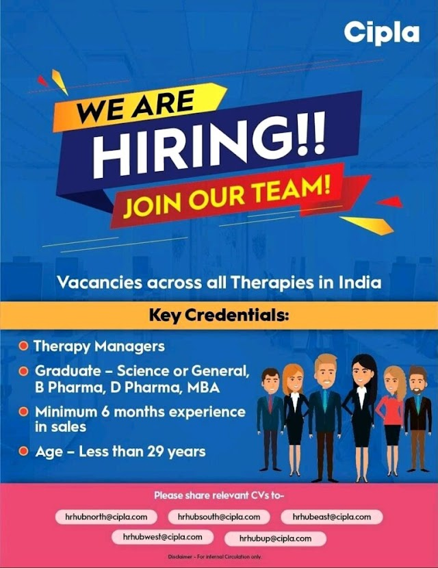 Cipla Limited | Vacancies across all Therapies in India | Send CV