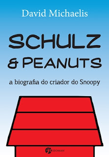 Shulz & Peanuts - A Biografia do Criador do Snoopy (David Michaels)