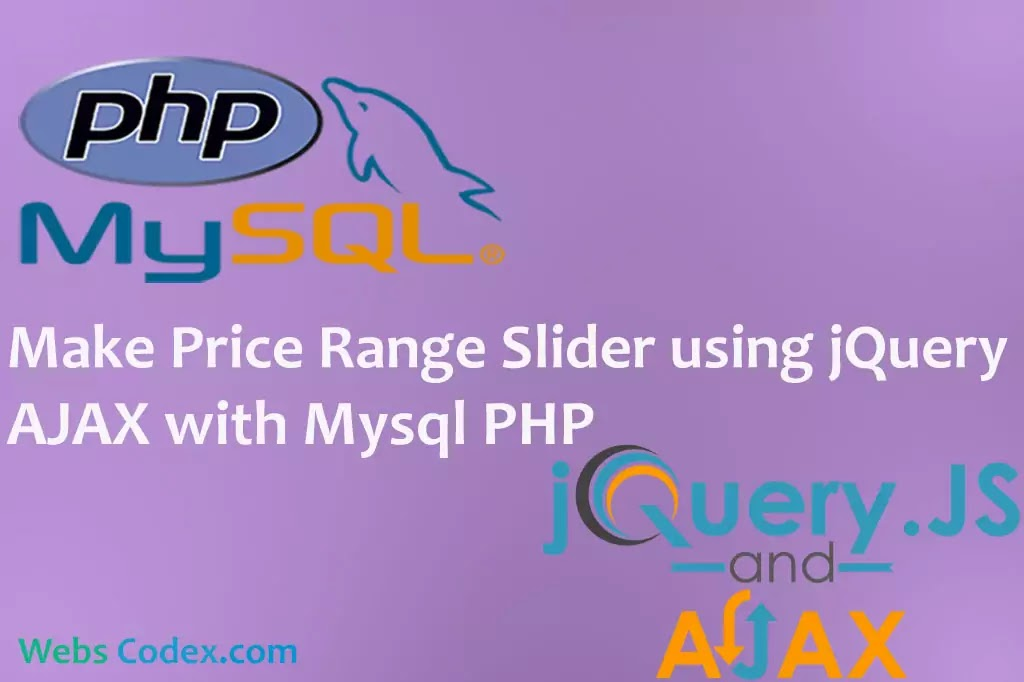 Filter or Search Record with range Slider using jQuery AJAX with PHP Mysql, Make Price Range Slider using JQuery with PHP Ajax, range filter system