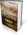 Magnolia House by Pauline Barclay