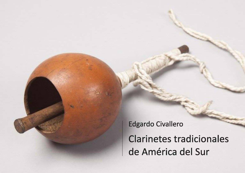 Clarinetes tradicionales de América del Sur. Parte 02: Brasil y Chaco
