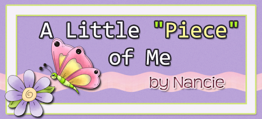 "A Little ""Piece"" of Me by Nancie"