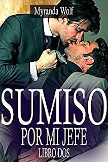Sumiso Por Mi Jefe Libro Dos: (Erotica Gay Bdsm) PDF