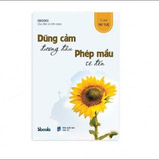 DŨNG CẢM ĐƯƠNG ĐẦU PHÉP MẦU SẼ ĐẾN - SBOOKS ebook PDF-EPUB-AWZ3-PRC-MOBI