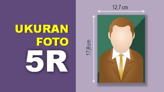 Ukuran Foto 5R
