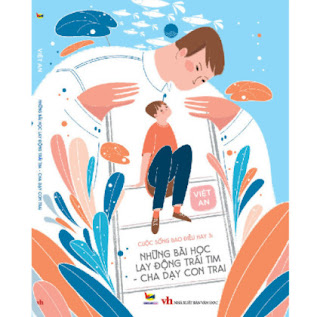 CUỘC SỐNG BAO ĐIỀU HAY 3: Những bài học giáo dục con tim - cha dạy con trai ebook PDF EPUB AWZ3 PRC MOBI