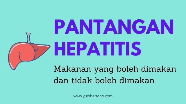 Makanan yang tidak boleh dikonsumsi penderita hepatitis