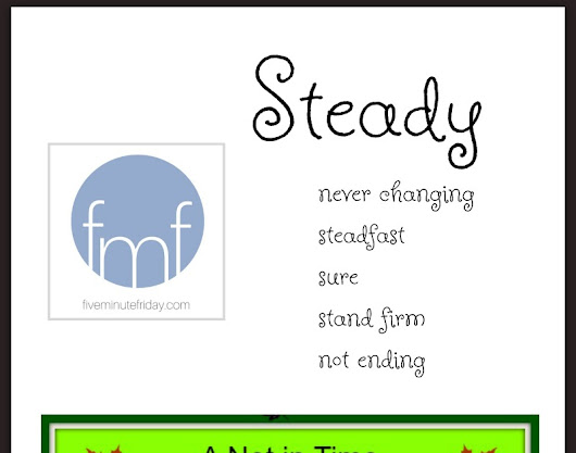 Steady, A poem