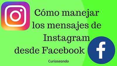 como-manejar-los-mensajes-de-instagram-desde-facebook