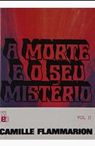 A Morte e o Seu Mistério pdf - Vol II (Camille Flammarion)