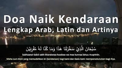 Doa Naik Kendaraan Lengkap Arab Latin dan Artinya