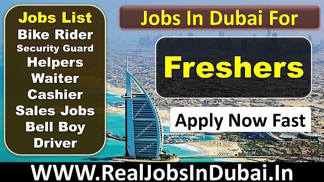 Jobs In Dubai For Freshers UAE 2021