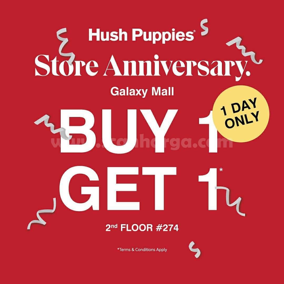 Hush Puppies Promo Store Anniversary Galaxy Mall Buy 1 Get 1 Free