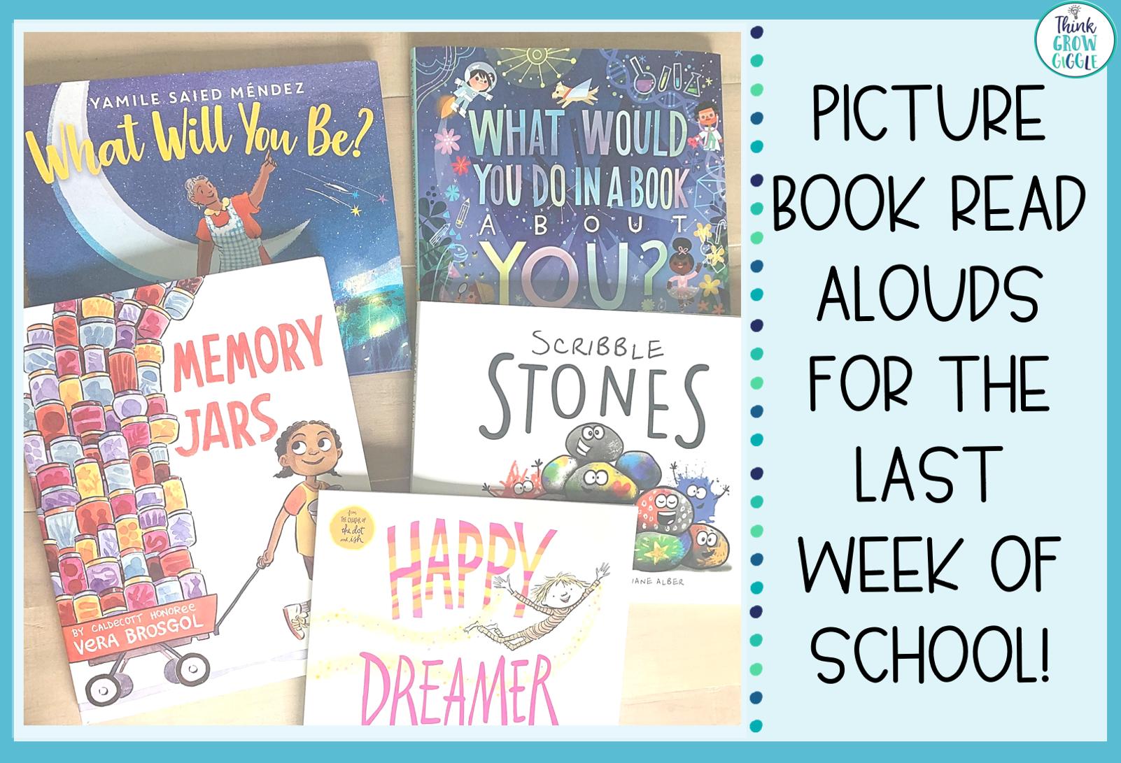 Last Week of School Read Alouds