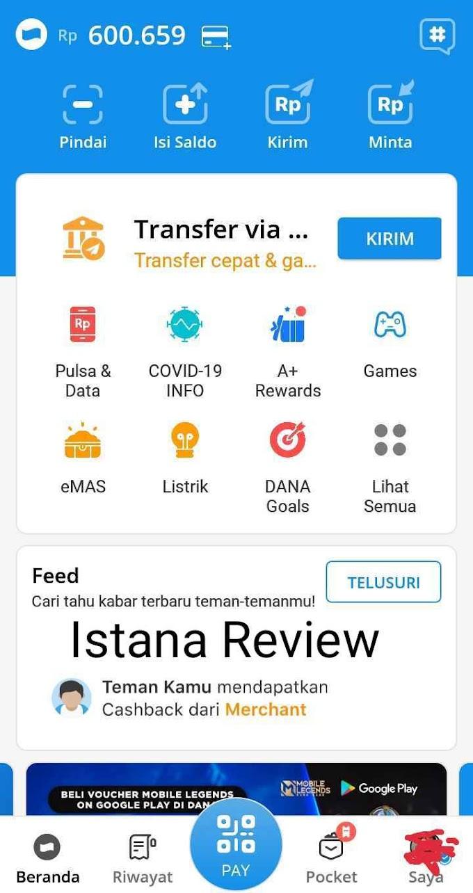 Review Aplikasi Dana Si Dompet Digital Asli Indonesia