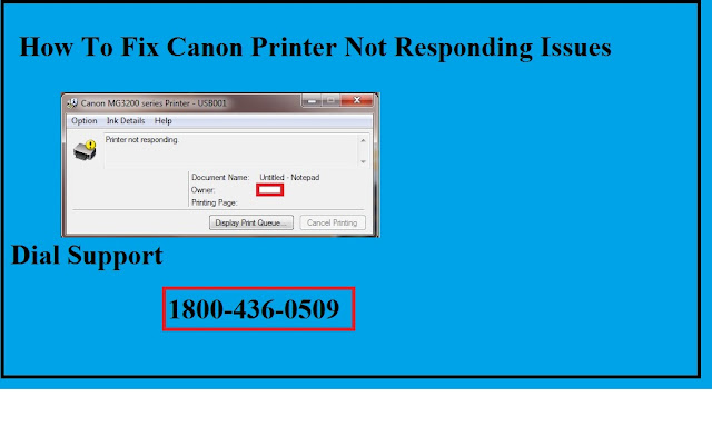 1800-436-0509 How To Fix Canon Printer Not Responding Issues.