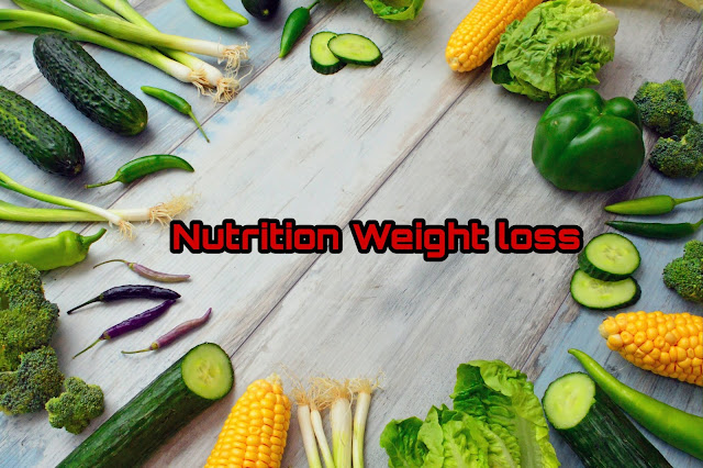Nutrition Weight loss