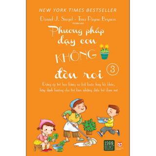 Phương Pháp Dạy Con Không Đòn Roi 3 ebook PDF EPUB AWZ3 PRC MOBI