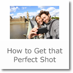 How to Get that Perfect Shot