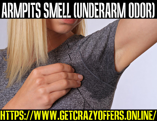 Why do my armpits smell so much?