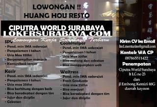 Lowongan Kerja Surabaya Terbaru di Huang Hou Resto Juni 2019