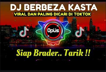 Dj Remix Berbeza Kasta Mp3