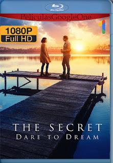 El Secreto: Atrévete A Soñar (2020) [1080p BRrip] [Latino-Inglés] [LaPipiotaHD]