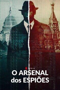 O Arsenal dos Espiões 1ª Temporada