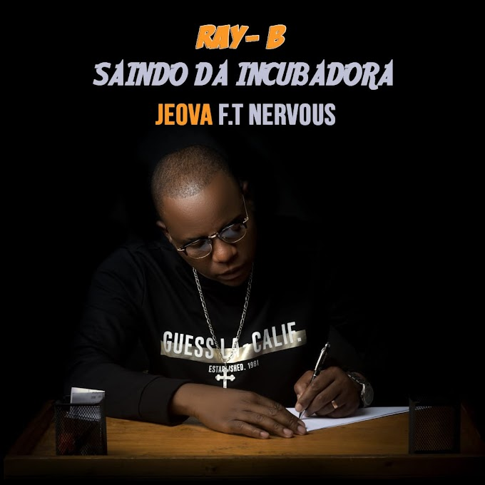 Ray-B feat. Nervous_jeova [2020] (DOWNLOAD MP3)