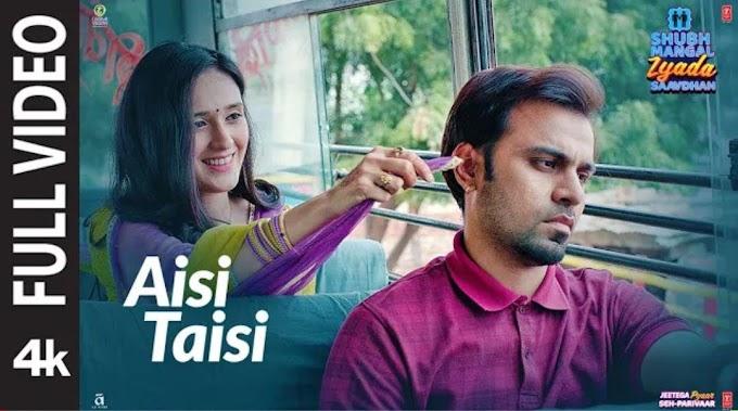 Aisi Taisi (LYRICS) - Shubh Mangal Zyaada Saavdhan | Ayushmann Khuraana | Mika Singh