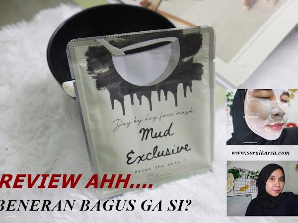 First Impression : Pertama Kali Nyoba Masker Organik Mud Exclusive By Lea Gloria