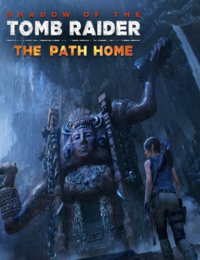 โหลดเกมส์ Shadow of the Tomb Raider - The Path Home