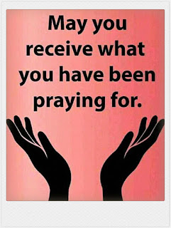 Receive What You're Praying For