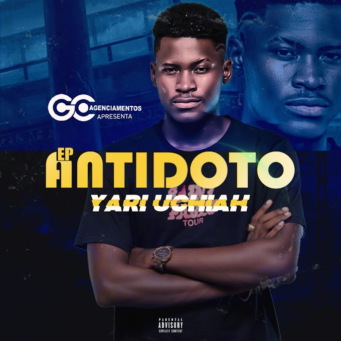 Yari Uchiah - Antidoto (EP) - Jailson News | Download mp3