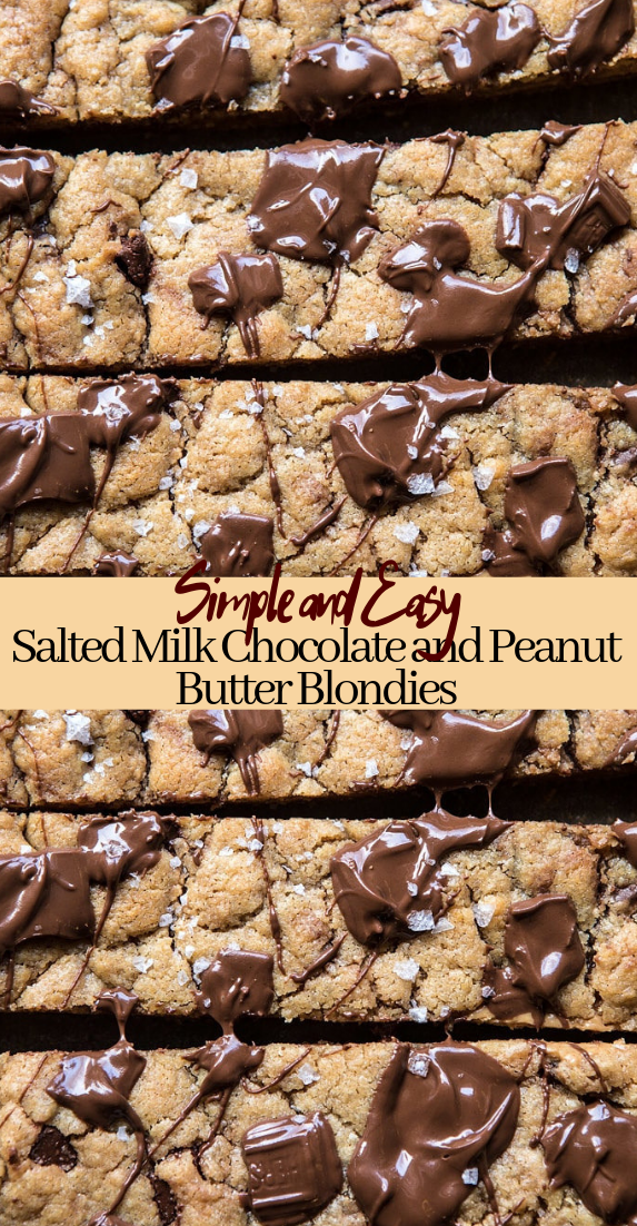 Salted Milk Chocolate and Peanut Butter Blondies #desserts #cakerecipe #chocolate #fingerfood #easy