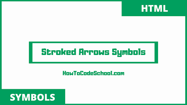 stroked arrows symbols html codes and unicodes