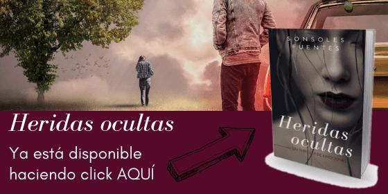 disponible aquí la novela Heridas ocultas de Sonsoles Fuentes