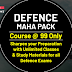 Defence Maha pack Course @99 only: Sharpen your preparation with Unlimited Classes and Study Materials for all Defence Exams