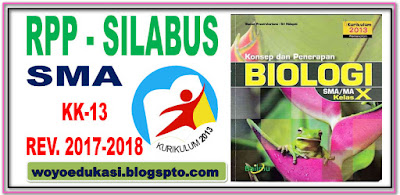 RPP DAN SILABUS SMA BIOLOGI KURIKULUM 2013 REVISI 2017-2018