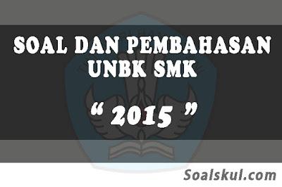 Download Soal dan Pembahasan UNBK SMK 2015