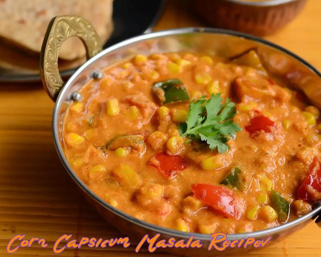 Corn Capsicum Masala Recipe   Sweet Corn Capsicum Masala