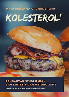 Kolesterol: Kajian ilmiah biosintesis dan metabolisme