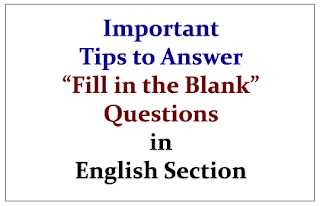 "Important Tips to Answer ""Fill in the Blank"" Questions in English Section"