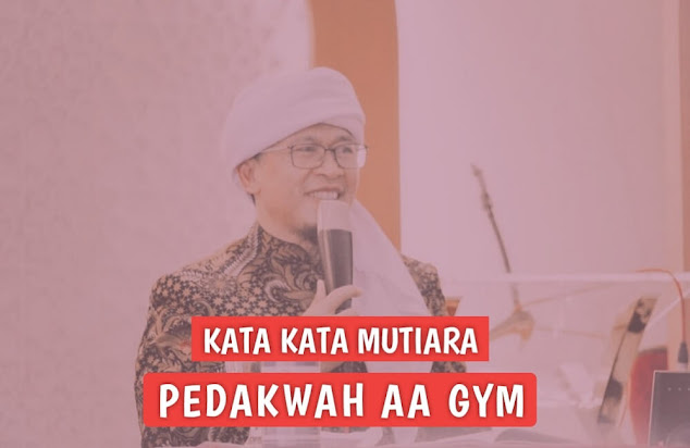 kata kata bijak mutiara dari aa gym