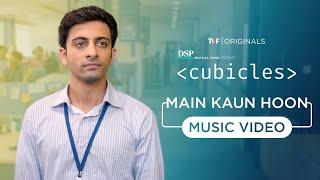 TVF mein kon hoon- cubicles lyrics in English