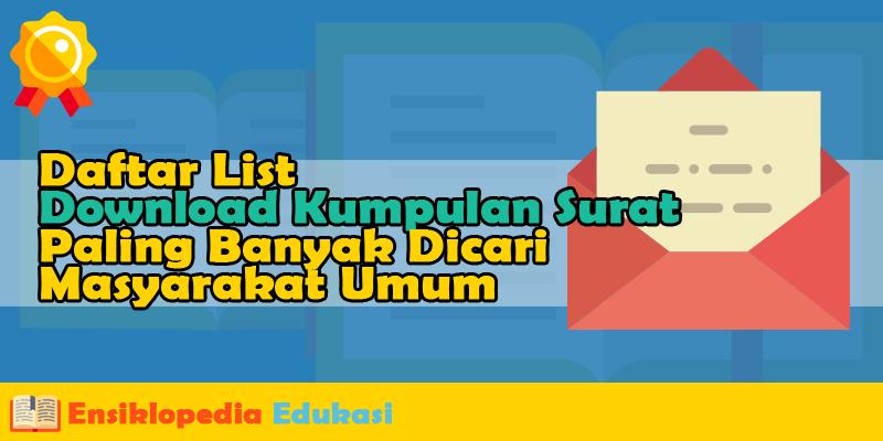 Daftar List Download Kumpulan Surat Paling Banyak Dicari Masyarakat Umum