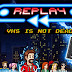 Replay : VHS is not Dead - enfin disponible sur consoles