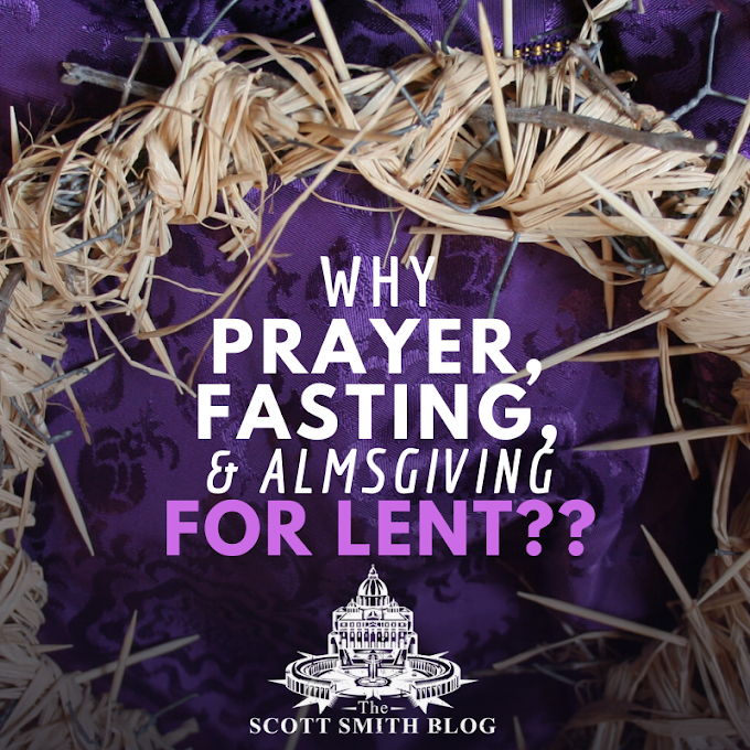 What are You Giving up for Lent? What is the Significance of Prayer, Fasting, and Almsgiving?